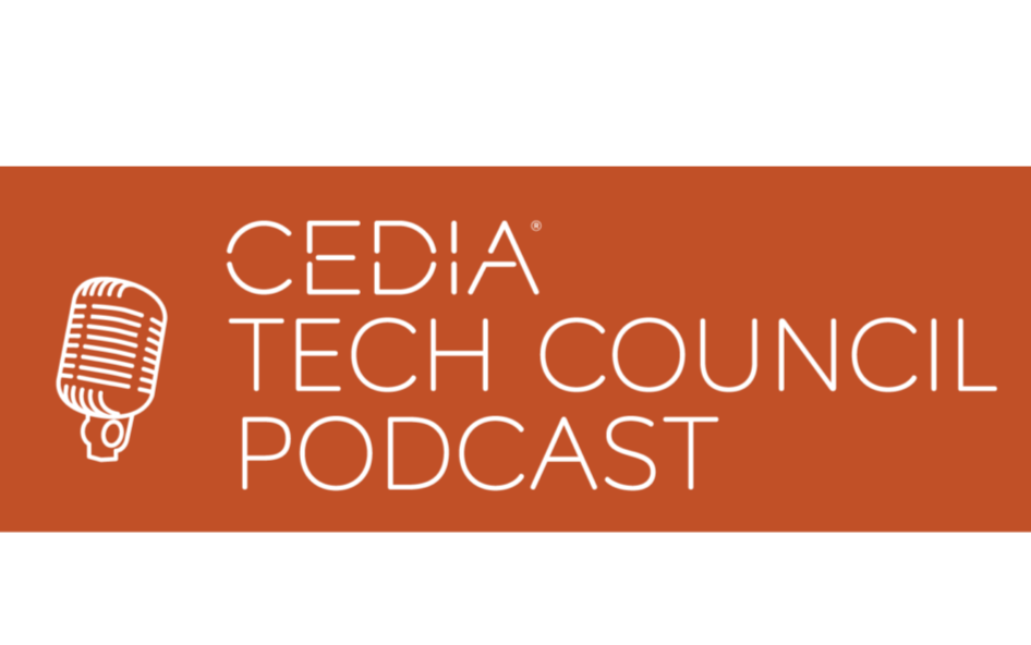 CEDIA Tech Council: Integrated Systems Europe: View from the Floor, Day Two