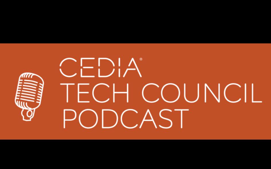 CEDIA Tech Podcast
